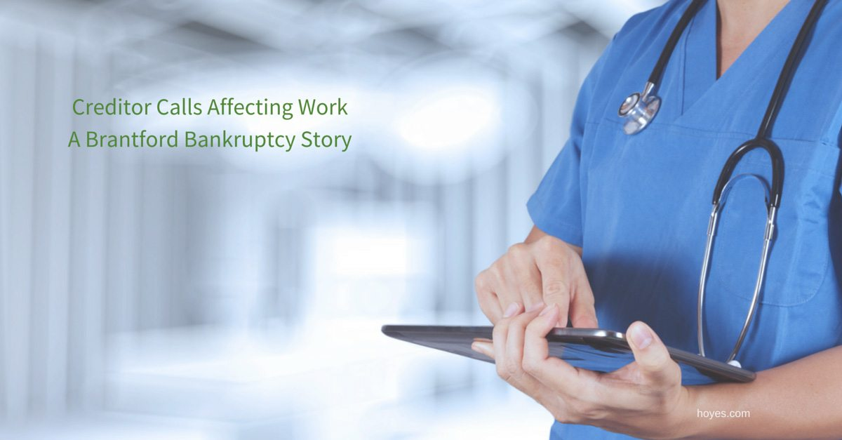 Creditors Calling At Home and Work: A Brantford Case Study