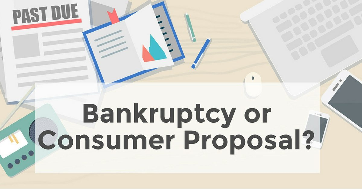 Consumer Proposal or Bankruptcy: Decision Factors