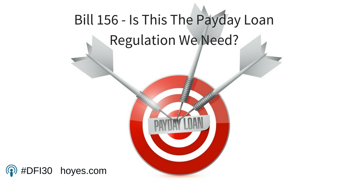 Bill 156 – Is This The Payday Loan Regulation We Need