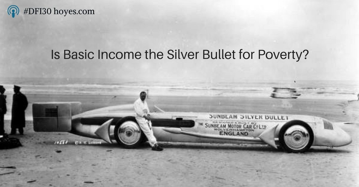 Basic Income. Is it a Silver Bullet for Poverty?