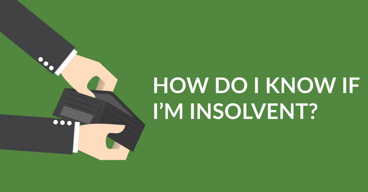 How Do I Know If I'm Insolvent?