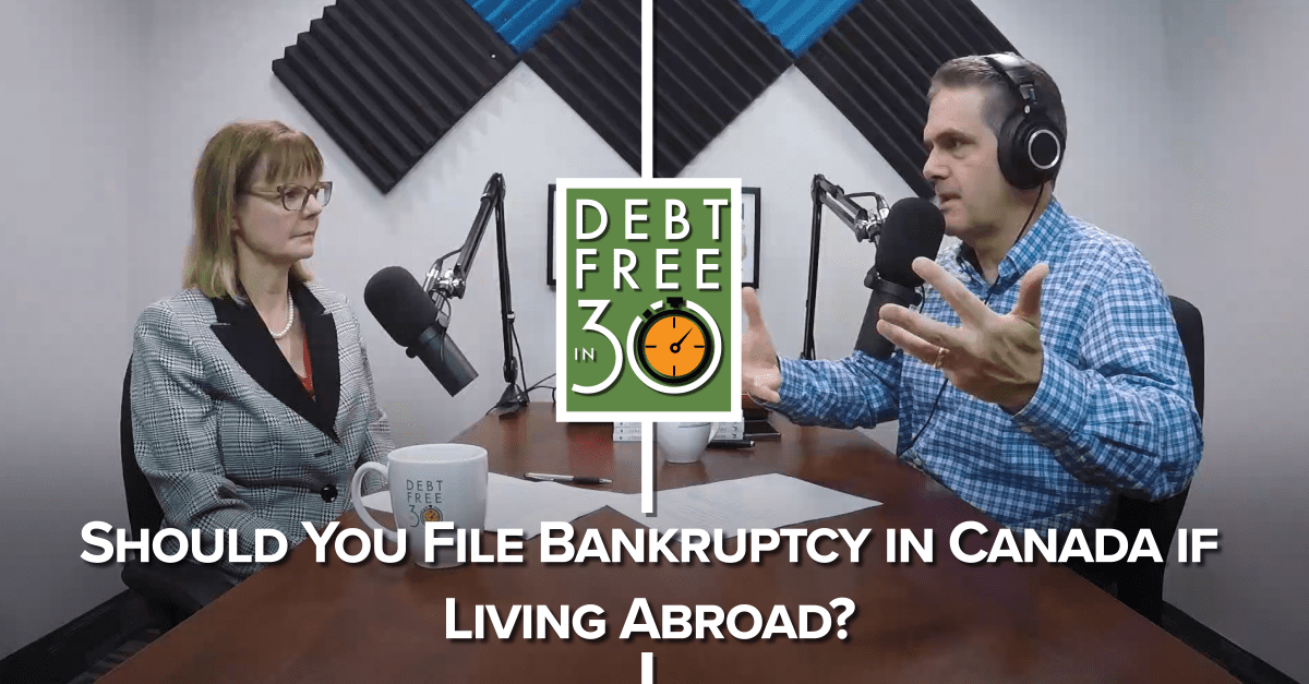 Should You File Bankruptcy in Canada if Living Abroad?