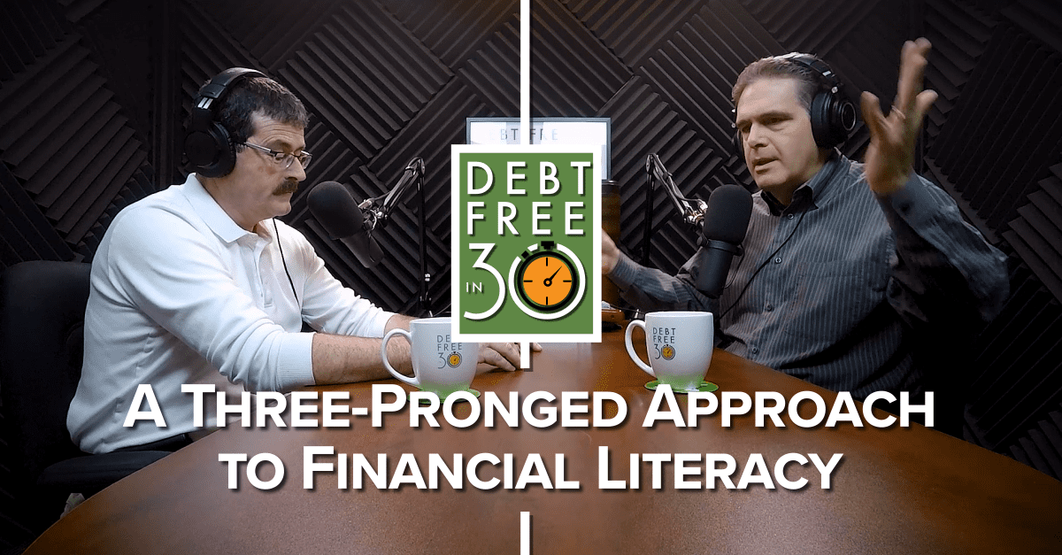 A Three-Pronged Approach to Financial Literacy