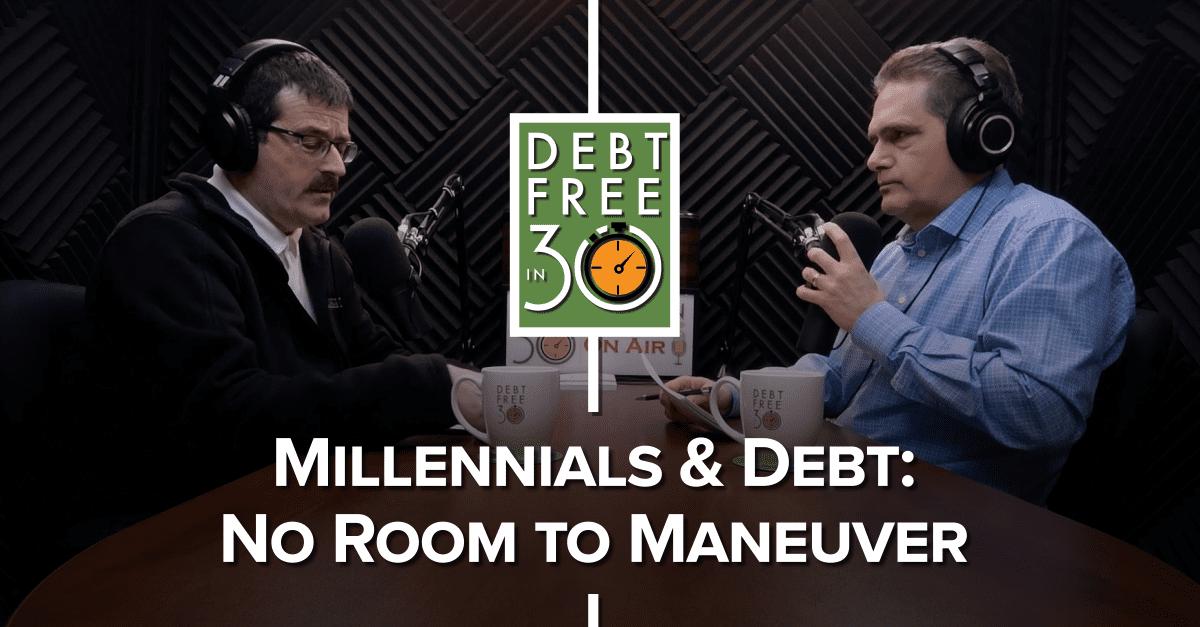 Millennials and Debt - No Room to Maneuver