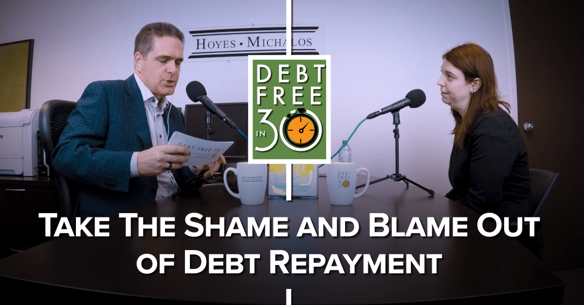 Take The Blame And Shame Out Of Debt Repayment