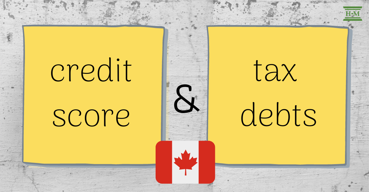Does Owing Taxes Affect Your Credit Score in Canada?